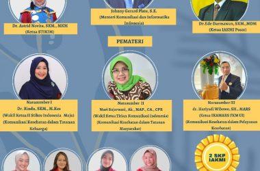 Webinar Komunikasi Kesehatan Dalam Tatanan Keluarga, Masyarakat, Dan Pelayanan Kesehatan Pada Masa Pandemi Covid-19